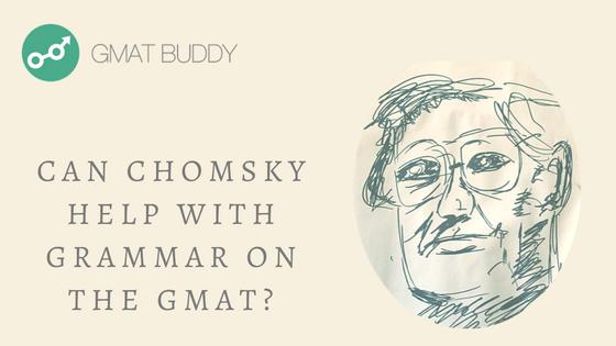 GMAT grammar noam chomsky